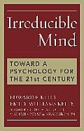 Irreducible Mind: Toward a...