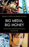Big Media, Big Money: Cultural Texts and Political Economics Cover