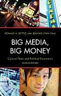 Big Media, Big Money: Cultural Texts and Political Economics