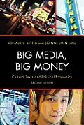 Big Media, Big Money (2ND 13 Edition)