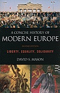 Concise History of Modern Europe (2ND 11 Edition)