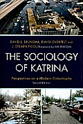 Sociology of Katrina : Perspectives on a Modern Catastrophe (2ND 10 Edition)