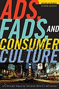 Ads, Fads, and Consumer Culture: Advertising's Impact on American Character and Society