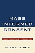 Mass Informed Consent: Evidence on Upgrading Democracy with Polls and New Media