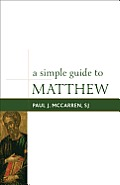 Simple Guides to the Gospels #1: A Simple Guide to Matthew