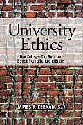 University Ethics Why Colleges...