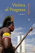 Victims of Progress (6TH 15 Edition)