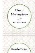 Choral Masterpieces: Major and Minor