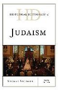 Historical Dictionary of Judaism (Historical Dictionaries of Religions, Philosophies, and Move)