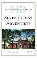 Historical Dictionary of the Seventh-Day Adventists (Historical Dictionaries of Religions, Philosophies, and Move)