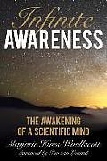 Infinite Awareness The Awakening...