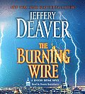 The Burning Wire (Lincoln Rhyme Novels)