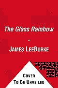 The Glass Rainbow (Dave Robicheaux Mysteries)