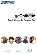 Go Pimsleur #1: Gochinese (Mandarin): Learn to Speak and Understand Mandarin Chinese with Pimsleur Language Programs