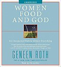 Women Food and God: An Unexpected Path to Almost Everything Cover