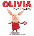 Olivia Plans a Tea Party: From the Fancy Keepsake Collection [With Poster]