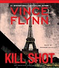 Kill Shot: An American Assassin Thriller Cover