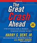 The Great Crash Ahead: Strategies for a World Turned Upside Down Cover