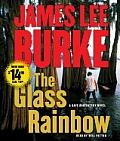 The Glass Rainbow (Dave Robicheaux Mysteries)