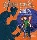 Benjamin Pratt & the Keepers of the School #04: In Harm's Way