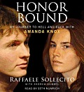 Honor Bound My Journey to Hell & Back with Amanda Knox