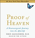 Proof of Heaven: A Neurosurgeon's Near-Death Experience and Journey Into the Afterlife Cover