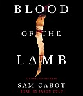 The Blood of the Lamb: A Novel of Secrets