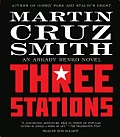 Three Stations An Arkady Renko Novel