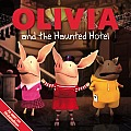 Olivia & the Haunted Hotel