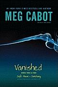 Vanished Books Three & Four Safe House Sanctuary