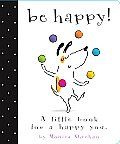 Be Happy!: A Little Book for a Happy You Cover
