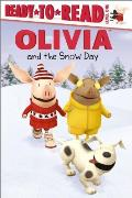 Olivia and the Snow Day (Ready-To-Read Olivia - Level 1)