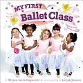 My First Ballet Class A Book with Foldout Pages