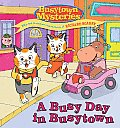 A Busy Day in Busytown (Busytown Mysteries)