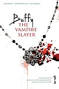 Buffy the Vampire Slayer #1: Buffy the Vampire Slayer 1: Coyote Moon; Night of the Living Rerun; Portal Through Time Cover