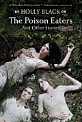 Poison Eaters & Other Stories