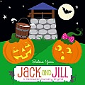 Jack and Jill: A Halloween Nursery Rhyme