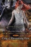 City of Heavenly Fire (Mortal Instruments #6)