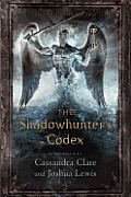 The Shadowhunter's Codex (Mortal Instruments)