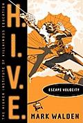 HIVE 03 Escape Velocity