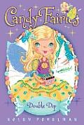 Candy Fairies 09 Double Dip