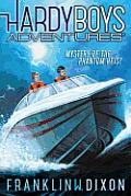 Hardy Boys Adventures #02: Mystery of the Phantom Heist