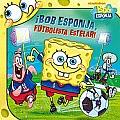 Bob Esponja, Futbolista Estelar! (Spongebob, Soccer Star!) (Spongebob Squarepants)