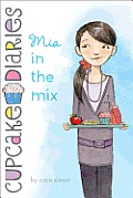 Cupcake Diaries 02 Mia in the Mix