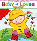 Baby Loves Spring! (Karen Katz Lift-The-Flap Books) Cover