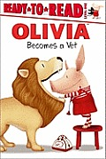 Olivia Becomes a Vet (Ready-To-Read Olivia - Level 1)
