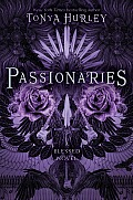 Passionaries (Blessed - Trilogy)