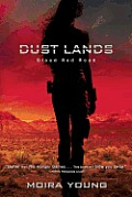 Blood Red Road (Dust Lands Trilogy #1) Cover