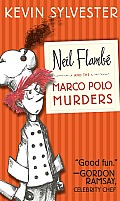 Neil Flambe Capers #01: Neil Flambe and the Marco Polo Murders Cover