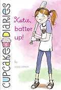 Cupcake Diaries 05 Katie Batter Up
